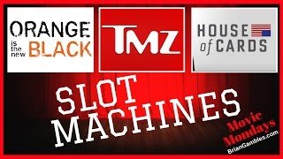 TMZ, Orange and House of Cards SLOTS ✦MOVIE MONDAYS/TV Shows✦ Live Play Slot Machines and Pokies