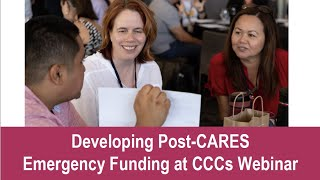 Developing Post CARES Emergency Funding at CCCs Webinar