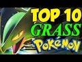 TOP 10 STRONGEST GRASS TYPE POKEMON! Pokemon Sun and Moon Top 10