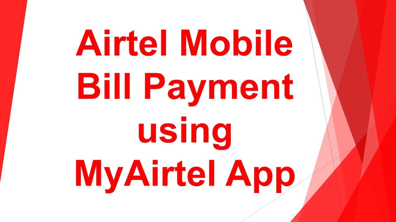Airtel Bill Payment Online Using MyAirtel App