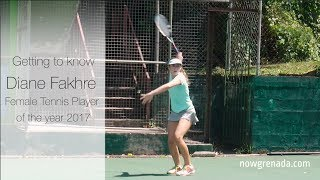 Getting to know: Diane Fakhre –Female Tennis Player of the year 2017