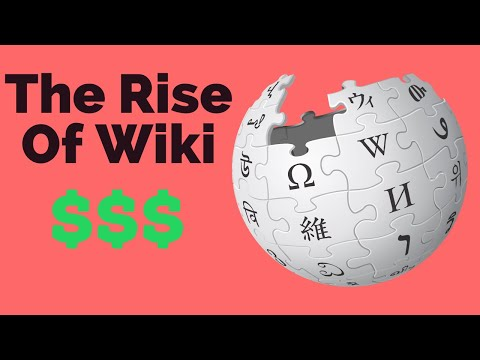 The Rise of Wiki - How Wikipedia Makes Money