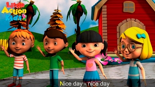 Hello Nice Day Greeting Song With Lyrics | Children's Songs | Sing & Dance With Little Action Kids