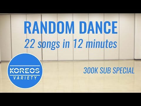 Koreos Variety EP 35  Random Dance: 22 songs in 12 minutes  300k Sub Special Part 1 12