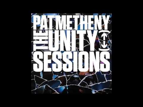 Pat Metheny Unity Group - Born [Official Audio]