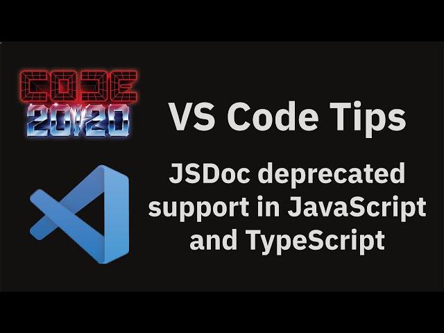 JSDoc deprecated support in JavaScript and TypeScript