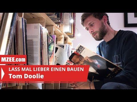 Tom Doolie: Lass mal lieber einen bauen #03 (Reportage)