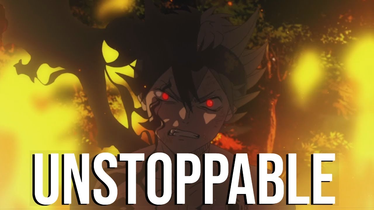Download Black Clover AMV - Unstoppable (The Score)