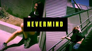 NEVERMIND   Dennis Lloyd   Choreography by Stefanie Santiago Video