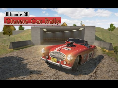 Ultimate 3D Classic Car Rally - Android Gameplay HD