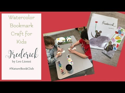 Watercolor Bookmark Craft for Kids Nature Book Club to accompany Frederick by Leo Lionni