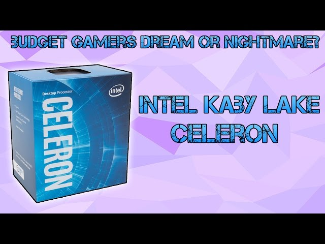 Are Celeron Processors Good Yet? (Kaby Lake Celeron G3950 Vs G4560)