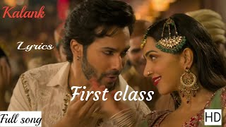 First Class (Kalank 2019)Video-Mp3 SongVarun Dhawan