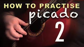 02 - How to Practise Picado 2 - Flamenco Guitar Techniques