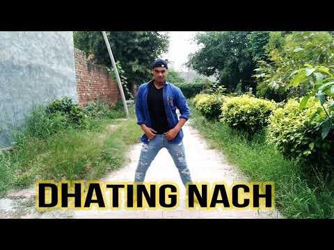 Dhating Dhating Dhating Nach by (Vikram Verma)