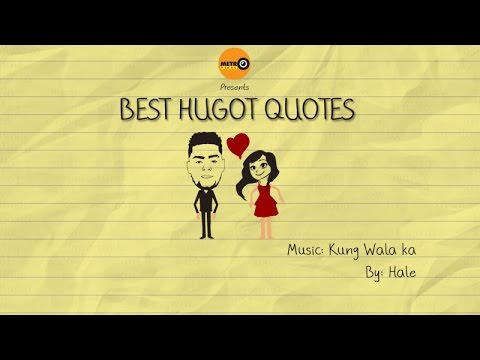 Best Hugot Quotes | Kung Wala Ka