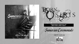 Born of Osiris - Seven Devils