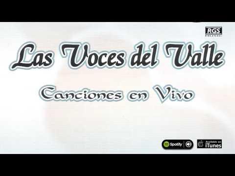 Las Voces del Valle Full Album