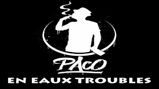 Paco - En Eaux Troubles (Son Officiel)