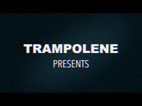 TRAMPOLENE - You've Got To Pick A Pocket Or Two (Advert)