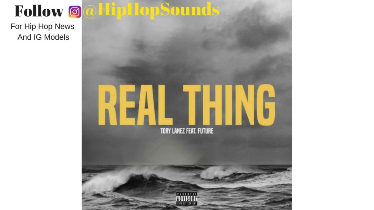 tory-lanez-real-thing-ft-future-the-good-music