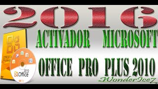 Activador Microsoft Office Pro Plus 2010 Funciona al 100% 2016 crack