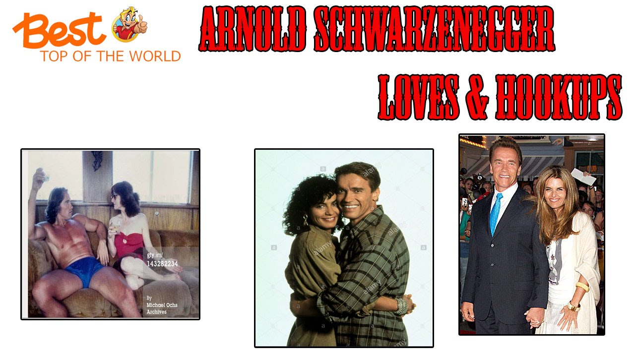Who Is Arnold Schwarzenegger Hookup 2018