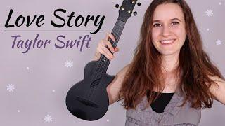 Love Story - Taylor Swift (Ukulele Tutorial)