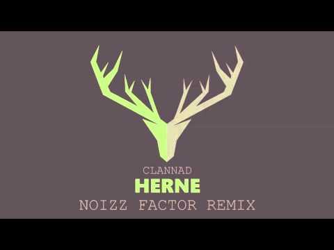 Clannad - Herne (Noizz Factor Remix)