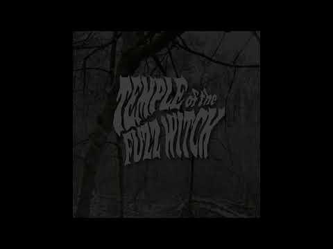 Temple Of The Fuzz Witch - Temple Of The Fuzz Witch (2019) (Full Album)