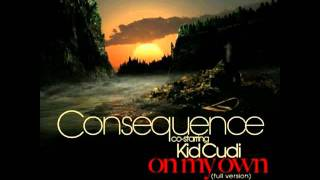 Consequence Ft. Kid Cudi - On My Own (Prod. by Kanye West)