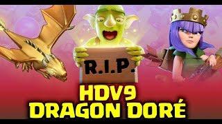 HDV9 Comment tuer le DRAGON DORÉ  | Tanière du Dragon | Village des Gobelins