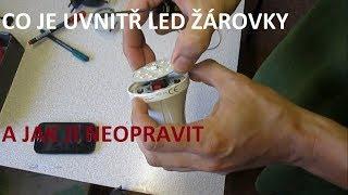 Co je uvnitř LED žárovky a jak ji neopravit