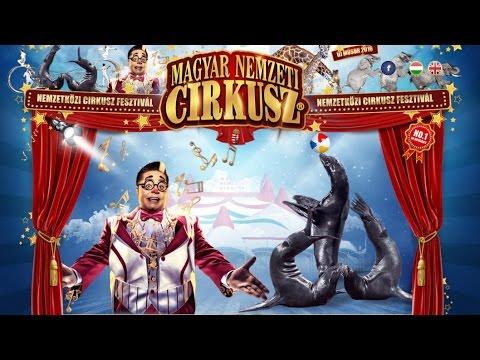 Magyar Nemzeti Cirkusz - Richter Nemzetközi Cirkusz fesztivál 2016