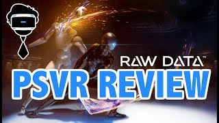 Raw Data PSVR Review