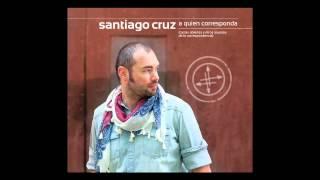 SANTIAGO CRUZ - SI NO TE VUELVO A VER