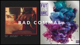 Bad Commas - Migos vs. Future (Mashup) thumbnail