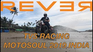 Gambar cover REVER Goes to India for TVS Racing Moto Soul 2019