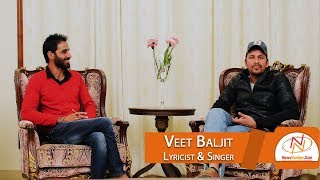 Interview with Veet Baljit, Lyricist & Singer