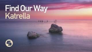 Katrella Find Our Way