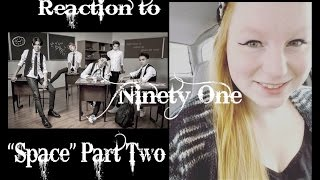 REACTION TO NINETY ONE