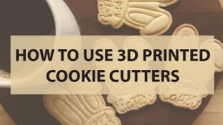 How to use 3D printed cookie cutters. Cookie recipe.