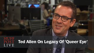 Ted Allen On Legacy Of 'Queer Eye'