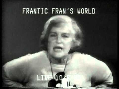 FRANTIC FRAN'S WORLD -2. Cable TV. NYC 70's & 80's.