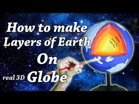 How To Make Layers of Earth on Globe 3D real DIY School Science Project