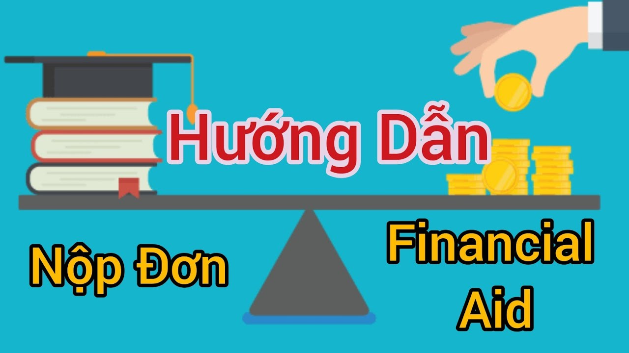 How to apply FAFSA/ Hướng dẫn Apply Financial Aid (VietNamese) - YouTube