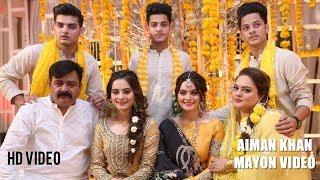 Aiman Khan Mayon Complete Mayon Video by Ebuzztoday  Pakistani Actress
