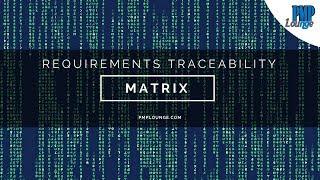 Requirements Traceability Matrix (RTM)