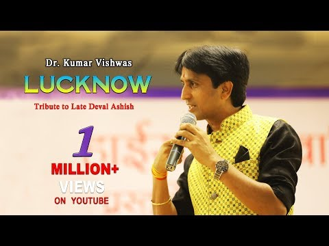 Dr Kumar Vishwas Lucknow in 2015   Tribute...