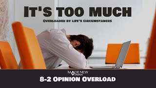 Opinion Overload | I'm Overloaded | Made New Church